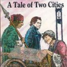 A Tale of Two Cities by Charles Dickens (Illustrated Classics Edition)