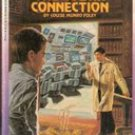The Cobra Connection (Choose Your Own Adventure) by Louise Munro Foley