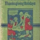 A Dear Little Girl's Thanksgiving Holiday by amy Blanchard (1924)
