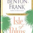 Isle of Palms by Dorothea Benton Franks