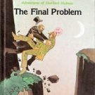 The Adventures of Sherlock Holmes, The Final Problem by Sir Arthur Conan Doyle
