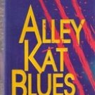 Alley Kat Blues by Karen Kijewski