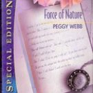 Force of Nature by Peggy Webb
