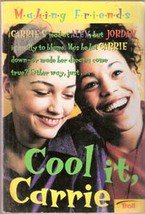 Cool It Carrie (Making Friends) by Kate Andrews