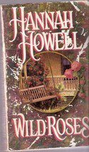Wild Roses by Hannah Howell