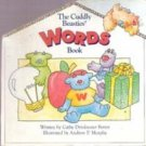 The Cuddly Beasties Words Book by Cathy Drinkwater Better