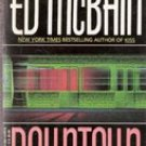 Downtown by Ed Mcbain (Paperback) 1993