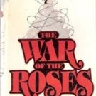 The War of the Roses by Warren Adler, Hardback w/ Dust Jacket 1981