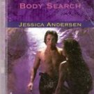 Body Search by Jessica Andersen ( Hatlequin Intrigue)