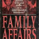 Family Affair by Andy Hoffman (true Crime Story)