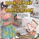 The Book Report from The Black Lagoon by Mike Thaler
