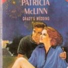 Grady's Wedding by Patricia McLinn (Silhouette Special Edition) 1993