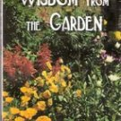 Wisdom from The Garden by Dr Criswell Freeman
