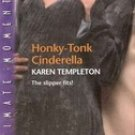 Honky-Tonk Cinderella by Karen Templeton (Silhouette paperback)