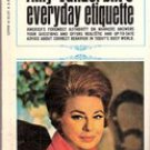 Amy Vanderbilt's Everyday Etiquette (Paperback 1970)