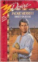 Sweet on Jessie by Jackie Merritt (Silhouette Romance)