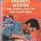 The Cowboy and The New Year's baby by Sherryl Woods