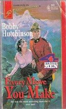 Every Move You Make by Bobby Hutchinson (Harlequin Super Romance)