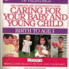Caring for Your Baby and Young Child, 5th Edition: Birth to Age 5 by Shelov