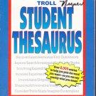 Troll Student Thesaurus by Elizabeth A Ryan