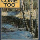 You Come Too by Robert Frost, 1975