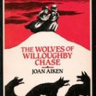 The Wolves of Willoughby Chase by Joan Aiken, 1987