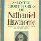 Selected Short Stories of Nathaniel Hawthorne, 1966