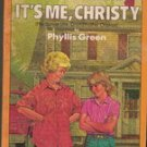 It's Me Christy by Phyllis Green ( 1977)