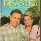 The Edge of Disaster by Michael Richardson ( Jim & Tammy baker Story)