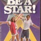 Be A Star by Francess Lantz, Paperback 1996