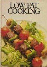 Low Fat Cooking Edited by Carol Bateman, 1980 Hardback