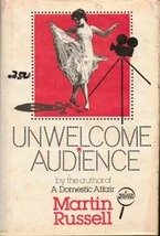 Unwelcome Audience by Martin Russell (HB)
