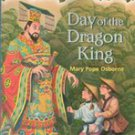 Day of the Dragon King (Magic Tree House 14) by Mary Pope Osborne