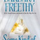 Some Kind of Wonderful by Barbara Freethy (Paperback)