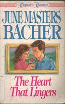 The Heart that Lingers by June Masters Bacher
