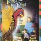 The Turkey That Ate My Father by Dean Marney (Paperback)