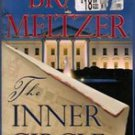 The Inner Circle by Brad Meltzer (hardback) First edition