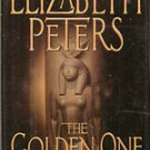 The Golden One by Elizabeth Peters (First Edition 2002) Amelia Peabody Mystery