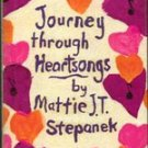 Journey through Heartsong by Mattie J T Stepanek