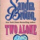 Two Alone by Sandra Brown (Paperback) 1987