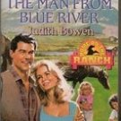 The Man from Blue River by Judith Bowen, 1996