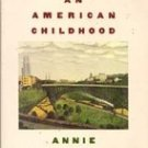 Am American Childhood by Annie Dillard (Paperback) 1988