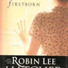 Firstborn by Robin Lee Hatcher, 2002 Hardback