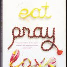 Eat, Pray, Love by Elizabeth Gilbert (paperback)
