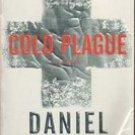 Cold Plague by Daniel Kalla (Paperback) 2008