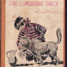 The Lemonade Trick by Scott Corbett (First Edition 1960)