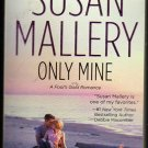 Only Mine by Susan Mallery (paperback)