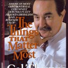 The Things that Matter Most by Cal Thomas (First Edition, Hardback, Signed)