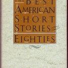 Best American Short Stories Eighties (Hardback) Shannon Revenel