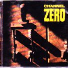 Channel Zero - Unsafe CD - COMPLETE